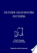 Pattern Illustrating Patterns  A Pattern Language for Pattern Illustrating Book