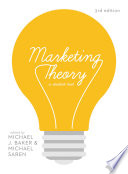 Marketing Theory: A Student Text