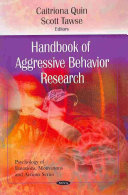 Handbook of Aggressive Behavior Research