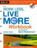 The Work Less  Live More Workbook