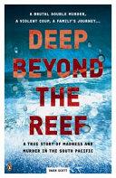 Deep Beyond The Reef