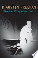The Unwilling Adventurer Book PDF
