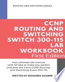 CCNP Routing and Switching SWITCH 300-115 Lab Workbook