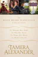 The Belle Meade Plantation Collection Pdf/ePub eBook