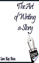 The Art of Writing a Story