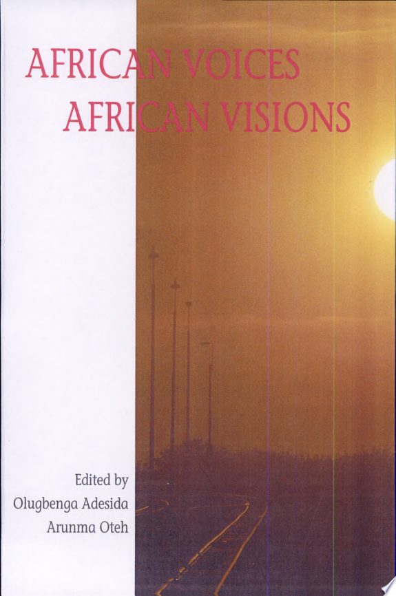 African Voices  African Visions