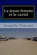 La Jeune Femme Et Le Cartel ebook
