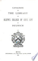 Catalogue of the Library of Alleyn s College of God s Gift at Dulwich Book