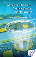 Graphene Photonics, Optoelectronics, and Plasmonics