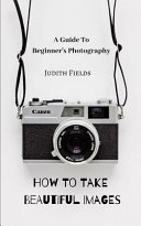 A Guide to Beginner s Photography Book PDF