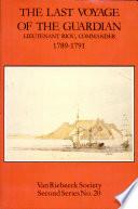 The Last Voyage Of The Guardian Lieutenant Riou Commander 1789 1791 Book PDF