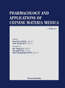 Pharmacology and Applications of Chinese Materia Medica