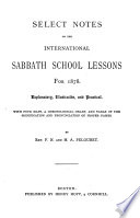 Select Notes on the International Sabbath School Lessons32044136873007