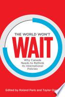 The World Won t Wait