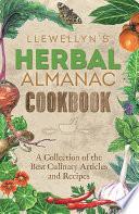 Llewellyn s Herbal Almanac Cookbook Book