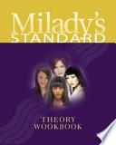 Milady's Standard Theory Workbook