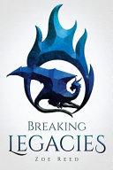 Breaking Legacies Book PDF