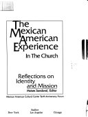 The Mexican American Experience in the Church