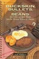Buckskin  Bullets  and Beans Book PDF