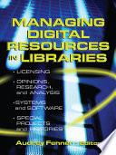 Managing Digital Resources in Libraries Book