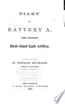 Diary Of Battery A First Regiment Rhode Island Light Artillery