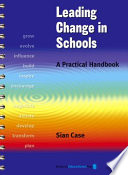 Leading Change in Schools