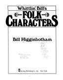 Whittlin  Bill s Folk Characters