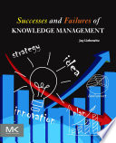 Successes and Failures of Knowledge Management Book
