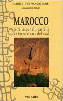 Guida Turistica Marocco. Città imperiali, castelli di terra e oasi del sud Immagine Copertina