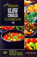 Everyday Vegan Slow Cooker Cookbook