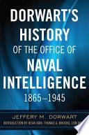 Dorwart's History of the Office of Naval Intelligence 1865-1945