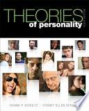 """""""Theories of Personality"""" by Duane P. Schultz, Sydney Ellen Schultz"""