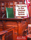 The Courts In Our Criminal Justice System Book PDF