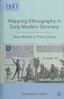 Read Online Mapping Ethnography in Early Modern Germany For Free