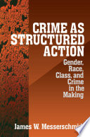 Crime As Structured Action