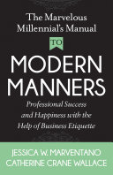 The Marvelous Millennial s Manual To Modern Manners
