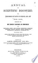 Annual of Scientific Discovery  Or  Year book of Facts in Science and Art for