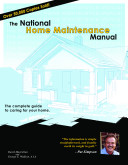 The National Home Maintenance Manual  The complete guide to caring for your home