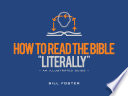 How to Read the Bible  Literally