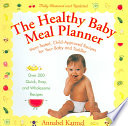 The Healthy Baby Meal Planner Book