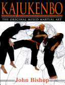Kajukenbo    the Original Mixed Martial Art