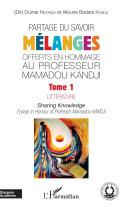 Pdf Partage du savoir. Mélanges offerts en hommage au Professeur Mamadou Kandji Tome 1 Telecharger