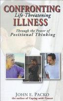 Confronting Life Threatening Illness