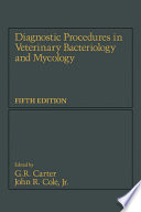 Diagnostic Procedure in Veterinary Bacteriology and Mycology