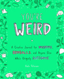 You re Weird