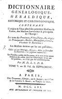 Dictionnaire Généalogique, Héraldique, Chronologique Et Historique