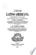 Union latino-americana, pensamiento de Bolivar para formar una liga americana