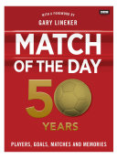 Match of the Day: 50 Years of Football