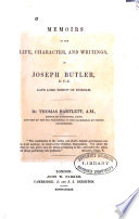 Memoirs of the Life, Character and Writings of Joseph Butler, Late Lord Bishop of Durham