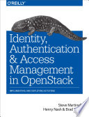 Identity, Authentication, and Access Management in OpenStack